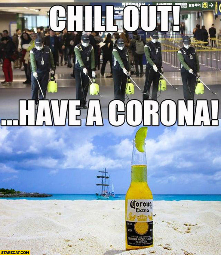 chill-out-have-a-corona-beer-coronavirus-china-meme